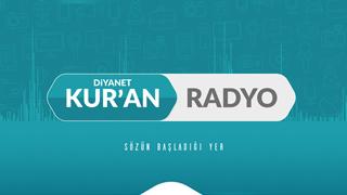 HABER VE DUYURULAR - Diyanet Kur'an Radyo